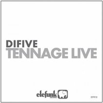 Difive - Tennage Live