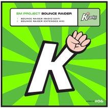 SM Project - Bounce Raider