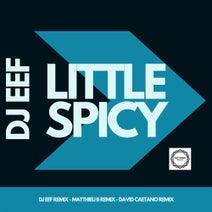 DJ EEF, Matthieu B, David Caetano - Little Spicy