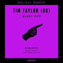 Tim Taylor (UK), Marco Strous, Sanchez & Narvaez - Blast Off