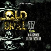 Mr.Gasmask, Freak Factory, Freak Factory, Mr.Gasmask - Old Skull, Vol. 17 (Acid)