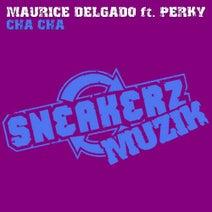 Perky, Maurice Delgado, KruH Vamos - Cha Cha (feat. Perky)