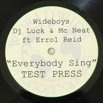 Wideboys, Errol Reid, MC Neat, DJ Luck - Everybody Sing
