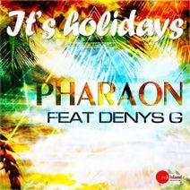 Pharaon, Denys G - It's Holidays
