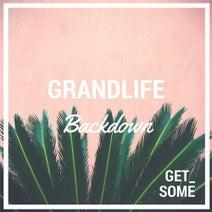 Grandlife - Backdown