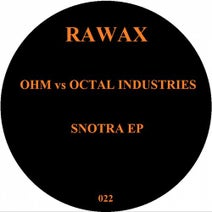 Ohm, Octal Industries - Snotra EP