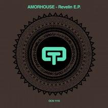 Amorhouse - Revelin EP