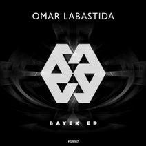 Omar Labastida - Bayek Ep