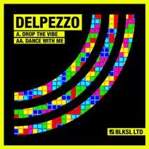 Delpezzo - Drop The Vibe