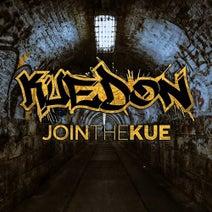 Levela, Kuedon, Envenom, Impact, SMK, Kenji, Freek, Element, Decoy, Texas, Luke Groome - Join The Kue
