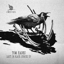 Tom Hades - Lost In Black Senses EP