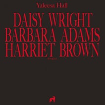 Yaleesa Hall - Daisy Barbara Harriet