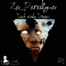 Za__Paradigma - Dont Wake Dream
