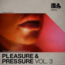 Mix Chopin, Adulture, White Girl Lust, Meroz, Mykill - Pleasure & Pressure Vol. 3
