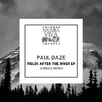 Paul Daze, Airbas - Fields After The River Ep