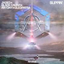 Jaded, Antony & Cleopatra, Black Caviar - Slippin' - Extended Version