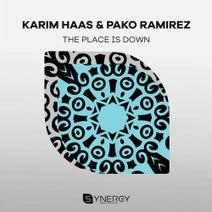 Karim Haas, Pako Ramirez - The Place Is Down