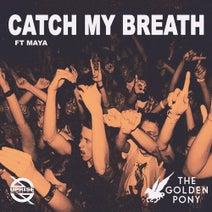Maya, The Golden Pony - Catch My Breath (feat. Maya)