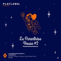 Interstate, Folamour, Siler, Flabaire, Yooj - La Parenthèse House #2