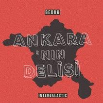 Beduk - Ankara'nın Delisi
