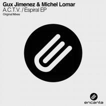 Gux Jimenez, Michel Lomar - A.C.T.V. / Espiral