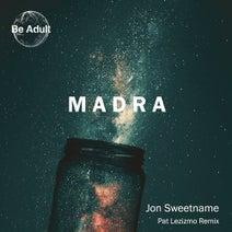 Jon Sweetname, Pat Lezizmo - Madra