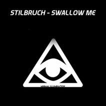 Stilbruch - Swallow Me