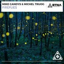 Mike Candys, Michel Truog - Fireflies