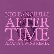 Nic Fanciulli, Adana Twins - After Time (Adana Twins Remix)