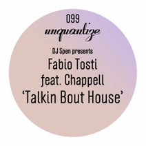 Fabio Tosti, Chappell - Talking Bout House