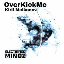 Kiril Melkonov - OverKickMe