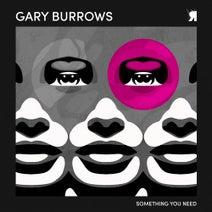 Gary Burrows, Steam Shape, Luca De-Santo - Something You Need