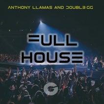 Anthony Llamas, Double GG - FULL HOUSE