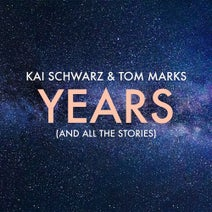 Kai Schwarz, Tom Marks - Years (And All the Stories)
