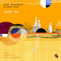 Paul Hazendonk, Hank Achi, Mark Santangelo, Deeparture (nl) - Sahara Sun