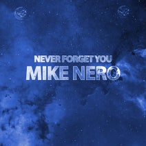 Mike Nero, TIM3Limit - Never Forget You (Tim3Limit Remixes)