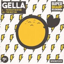 Gella - The Beast Must Die / The Next Shit