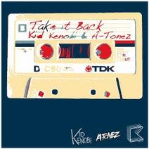 Kid Kenobi, A-Tonez, Chris Royal, Bratcat, Zares - Take It Back