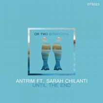 Antrim, Sarah Chilanti - Until the End