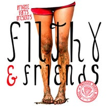 Filthy, Filthy Warriors, Filthy Hogan - Filthy & Friends