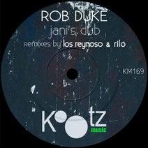 Rob Duke, Los Reynoso, Rilo - Jani's Dub