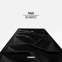 Faux - No Mercy (Extended Mix)