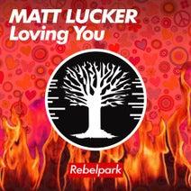 Matt Lucker - Loving You