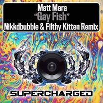 Nikkdbubble, Matt Mara, Filthy Kitten - Gay Fish