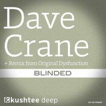 Dave Crane, Original Dysfunction - Blinded