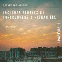 Square One, Forerunners, Nishan Lee - Oblong