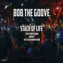 Bob the Groove - Stacks of Life