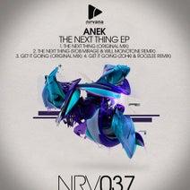 Anek, Rob Mirage, Will Monotone, Zohki, Roozlee - Anek - The Next Thing EP