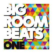 Big Room Beats - Volume 1 [Big & Dirty (Be Yourself Music