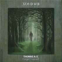 Thomas A.S. - Forget Yourself